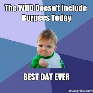 No Burpees! YES!!!!!