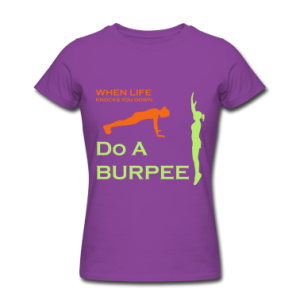 When-Life-Knocks-You-Down-Do-A-Burpee